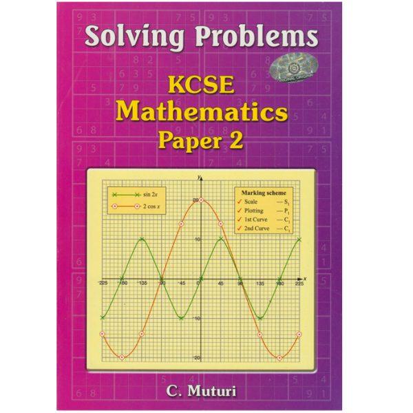 Solving Problems KCSE Mathematics Paper 2