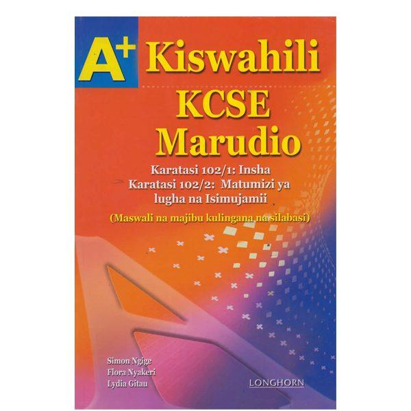 A+ Kiswahili KCSE Marudio