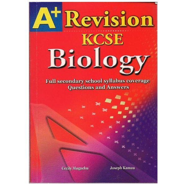 A+ Revision KCSE Biology