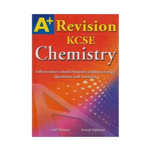 A+ Revision KCSE Chemistry